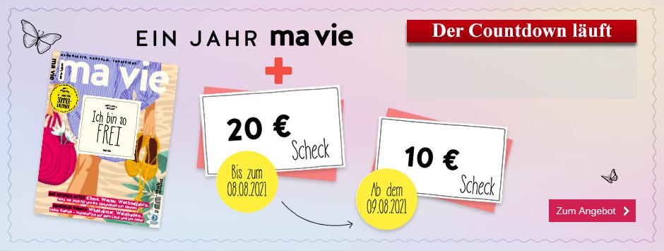 ma vie - Countdown 0421 - Jahresabo + 20 € Scheck - Stufe 1 07.07.
