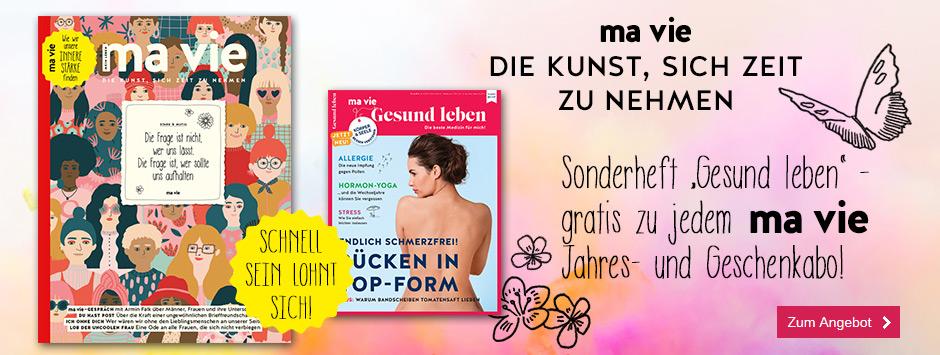 ma vie Jahre- & Geschenksabo + Sonderheft gratis!